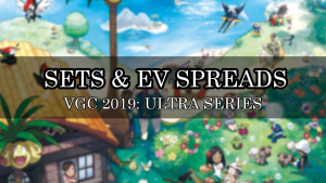 SETS EVSPREADS VGC 2019 ULTRA SERIES