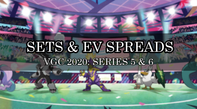 SETS EVSPREADS VGC 2020 Series 5 and 6